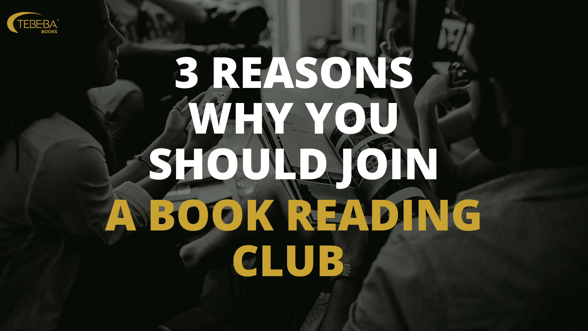 3 Reasons Why You Should Join a Book Reading Club