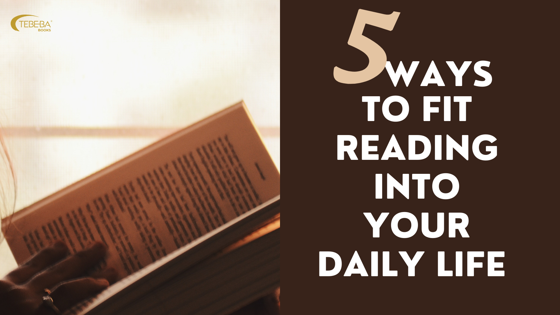 5 Ways to Fit Reading Into Your Daily Life